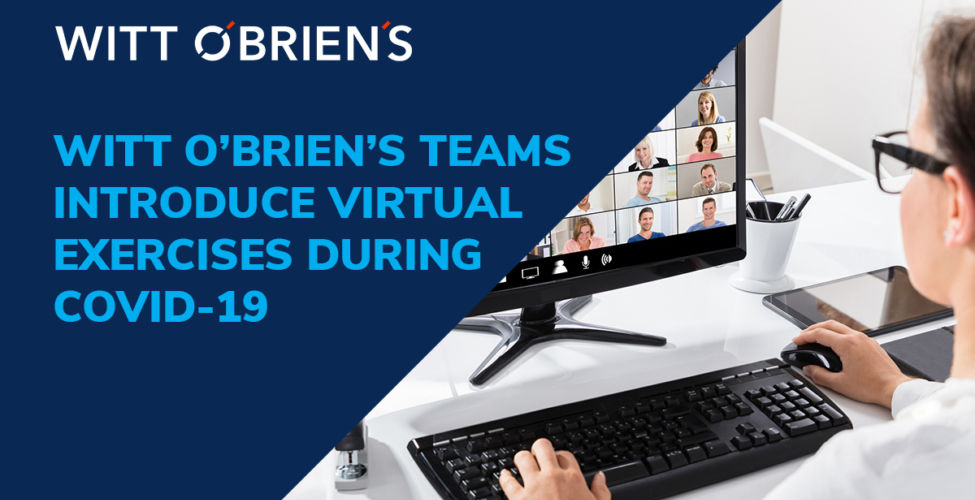 Witt O Briens Teams Introduce Virtual Exercises During COVID 19